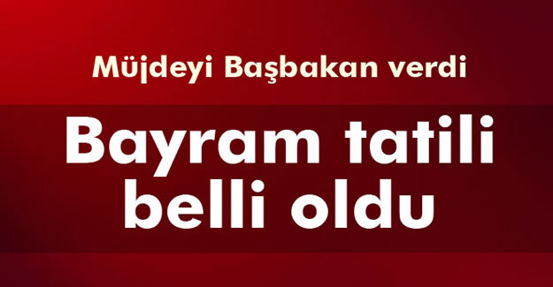 Bayram tatili 9 gün - VİDEO