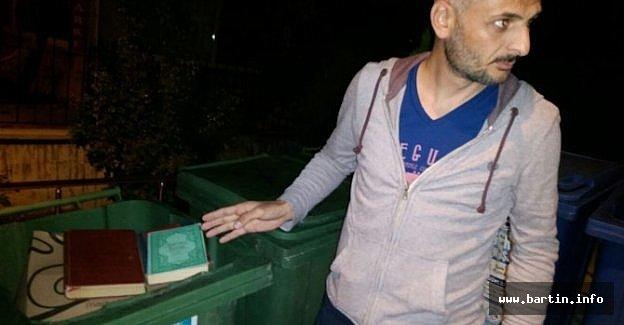 Kuranı Kerim'i Çöpe Attılar