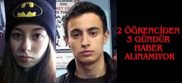 2 Lise Öğrencisinden 3 Gündür Haber Alınamıyor
