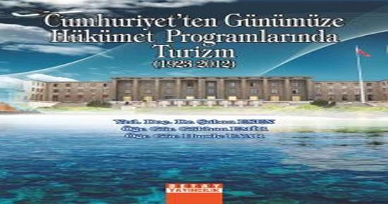 Bartın Üniversitesi'nden kitap: Cumhuriyetten Günümüze Hükümet Programlarında Turizm