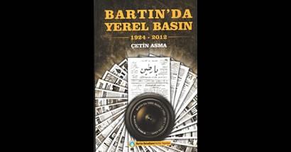 Bartın'da Yerel Basın adlı kitap bastırıldı