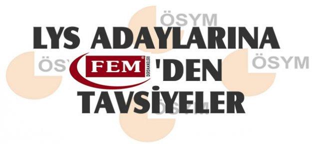 FEM'den LYS Öncesi Hayati Tavsiyeler