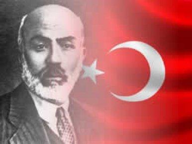 MEHMET AKİF'İ RAHMETLE ANIYORUZ!