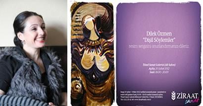 Ressam Dilek Özmen 19.kişisel sergisini İstanbul'da açıyor