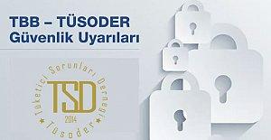 TÜSODER'den Siber Uyarılar