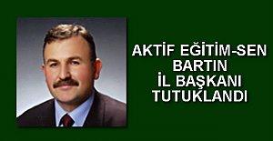 Aktif Eğitim-Sen Başkanı tutuklandı