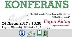 Kent Dokusunda Peyzaj Tasarım Süreçleri Konferansı