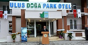 Ulus Doğa Park Oteli Açıldı
