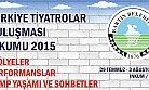 Türkiye Tiyatrolar Buluşması İnkumu 2015