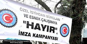 Kiralık işçiliğe karşı imza kampanyası
