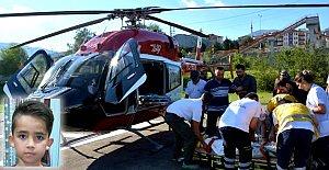Kazada yaralanan çocuk hava ambulansı ile sevk edildi