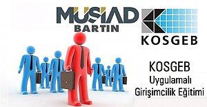 MÜSİAD KOSGEB iş birliği ile Girişimcilik Kursu