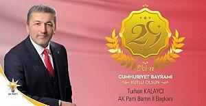 Başkan Kalaycı'dan 29 Ekim Mesajı