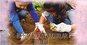 Çocukları toprak ana ile buluşturan proje