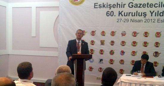 Türk Basını Eskişehir'de konuşuldu
