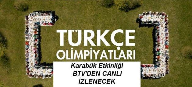 Türkçe olimpiyatları BTV'den yayınlanacak